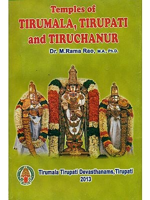 Temples of Tirumala, Tirupati and Tiruchanur