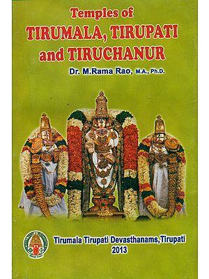 Temples of Tirumala, Tirupati and Tiruchanur