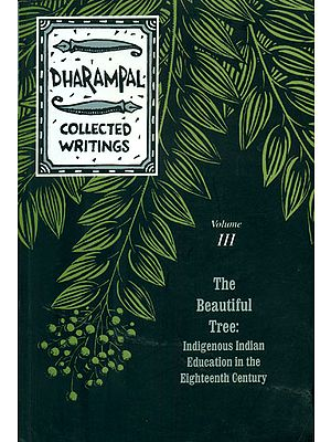 The Beautiful Tree: Indigenous Indian Education in the Eighteenth Century
