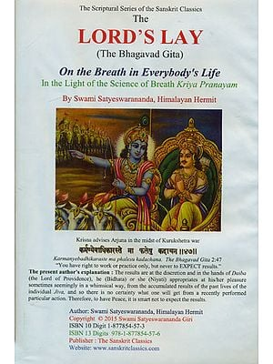 The Lord's Lay: The Bhagavad Gita (On The Breath in Everybody's Life)