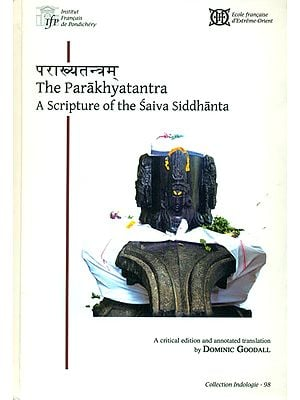 The Parakhyatantra: A Scripture of The Saiva Siddhanta