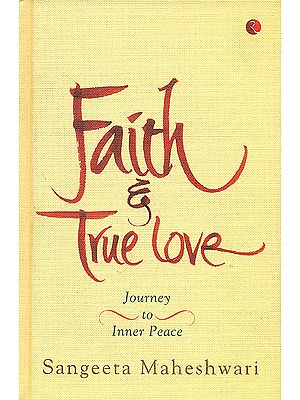 Faith & True Love - Journey to Inner Peace