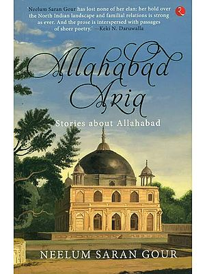 Allahabad Aria (Stories About Allahabad)