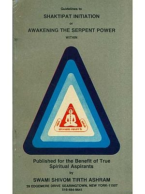 Shaktipat Initiation or Awakening The Serpent Power
