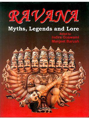 Ravana (Myths, Legends and Lore)