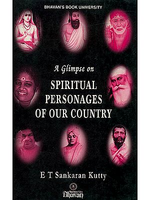 A Glimpse on Spiritual Personages of Our Country