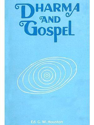 Dharma and Gospel