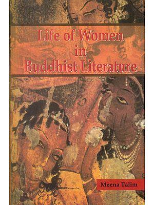 Life of Women in Buddhist Literature