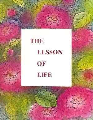 The Lesson of Life (178 Sayings in The Handwriting of The Mother)