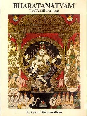 Bharatanatyam (The Tamil Heritage)