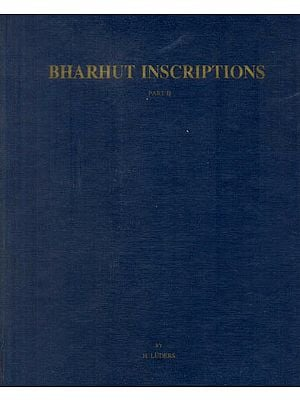Bharhut Inscriptions (Corpus Inscriptionum Indicarum) (An Old and Rare Book)
