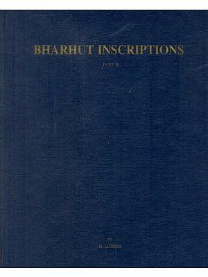 Bharhut Inscriptions (Corpus Inscriptionum Indicarum) (An Old and Rare Book)
