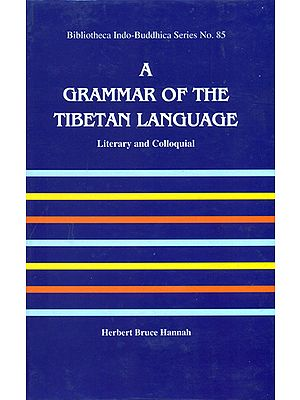 A Grammar of The Tibetan Language (With Roman)