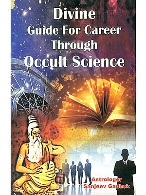 Divine Guide for Career Through Occult Science