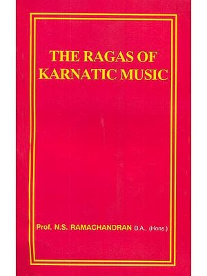 The Ragas of Karnatic Music