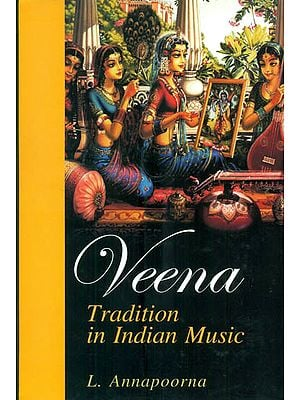 Veena Tradition in Indian Music