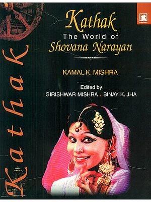 Kathak (The World of Shovana Narayan)