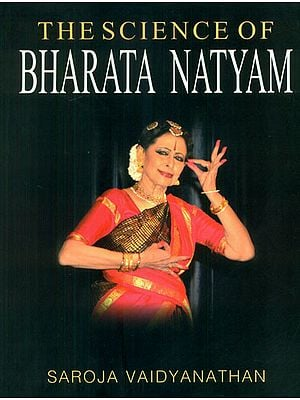 The Science of Bharata Natyam
