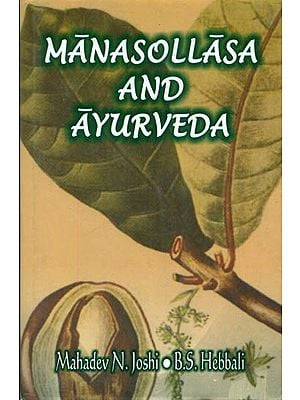 Manasollasa and Ayurveda