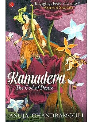 Kamadeva (The God of Desire)