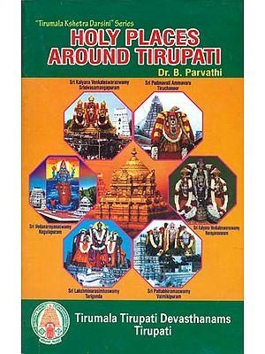 Holy Places Around Tirupati