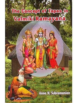 The Concept of Tapas in Valmiki Ramayana
