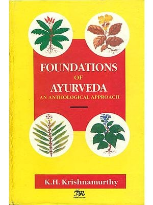 Foundations of Ayurveda (An Anthological Approach) - An Old Book