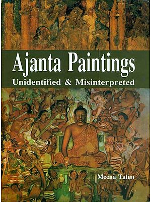 Ajanta Paintings (Unidentified and Misinterpreted)