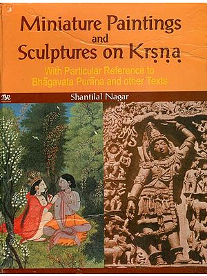Miniature Paintings and Sculptures on Krsna (With Particular Reference to Bhagavata Purana and Other Texts)
