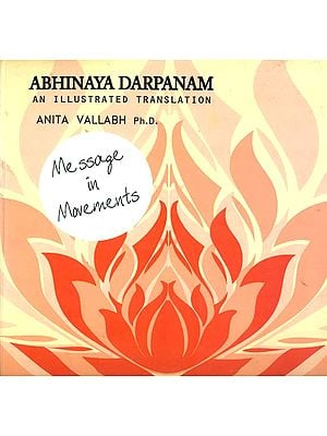 Abhinaya Darpanam (An Illustrated Translation)