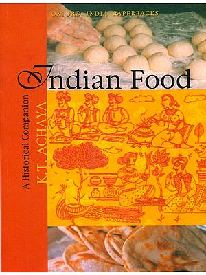 Indian Food - A Historical Companion