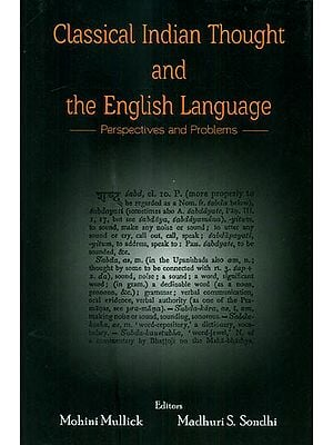 Classical Indian Thought and The English Language - Perspectives and Problems