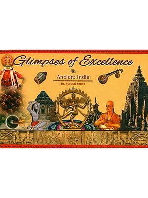 Glimpses of Excellence in Ancient India