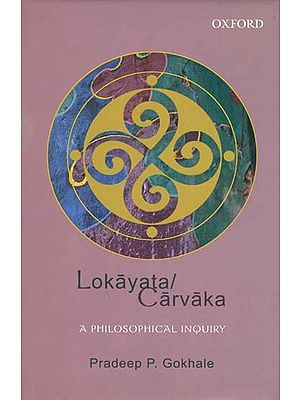 Lokayata/Carvaka - A Philosophical Inquiry