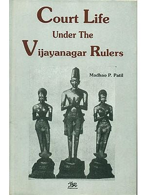 Court Life Under The Vijayanagar Rulers