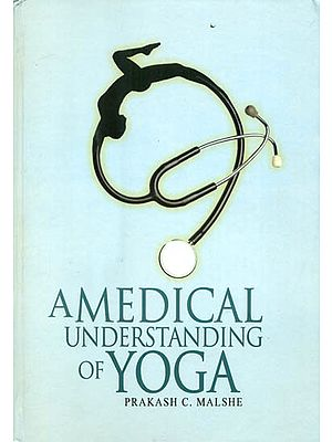 A Medical Understanding of Yoga
