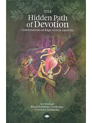The Hidden Path of Devotion -Conversations on Raga Vartma Candrika