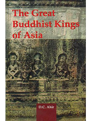The Great Buddhist Kings of Asia