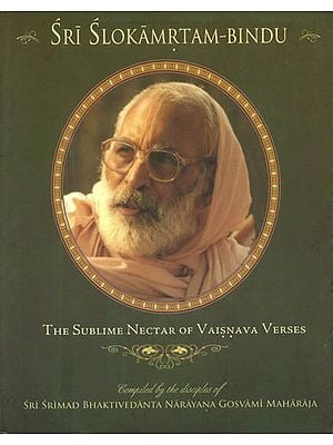 Sri Slokamrtam - Bindu (The Sublime Nectar of Vaisnava Verses)