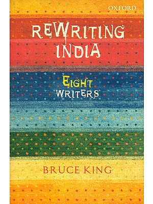 Rewriting India (Eight Writers)