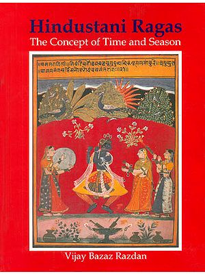Hindustani Ragas  - The Concept of Time and Season