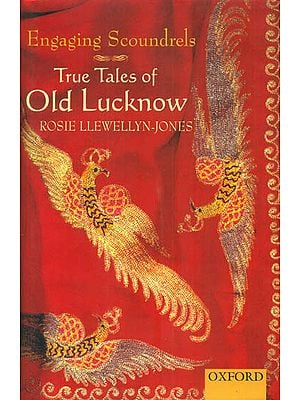 Engaging Scoundrels (True Tales of Old Lucknow)