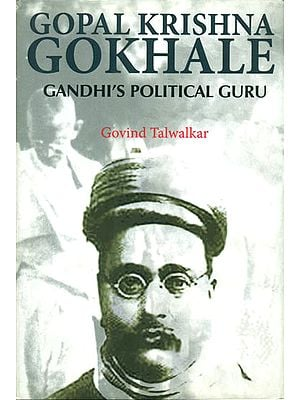 Gopal Krishna Gokhale (Gandhi's Political Guru)