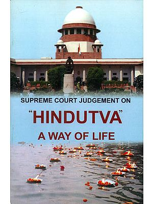 Supreme Court Judgement on Hindutva A Way of Life