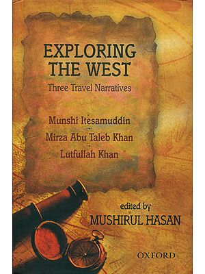 Exploring The West (Three Travel Narratives)