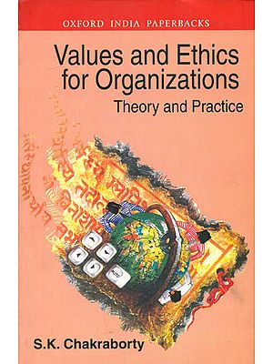 Values and Ethics for Organizations (Theory and Practice)