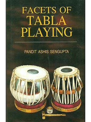 Facets of Tabla Playing (With Notation)
