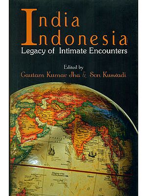 India Indonesia: Legacy of Intimate Encounters