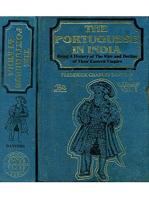 The Portuguese In India: Being A History of the Rise and Decline of Their Eastern Empire (Set of 2 Volumes)