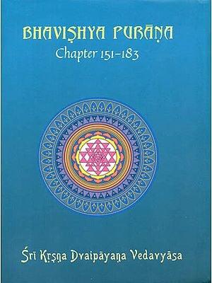Bhavishya Purana (Chapter 151 - 183)